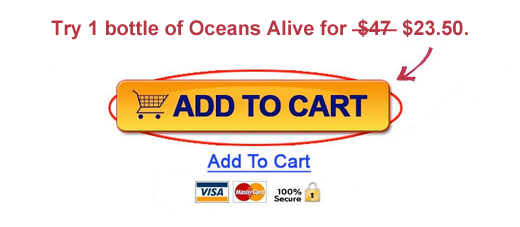 Try 1 bottle of Oceans Alive for 23.50. Add To Cart
